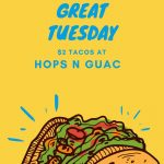 Let's have a great Tuesday! Join us for $2 tacos and some delicious margaritas!